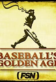 Primary photo for Baseball's Golden Age