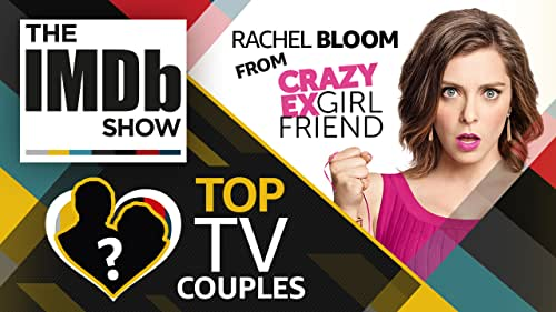 """Comedy star Rachel Bloom gives """"The IMDb Show"""" some inside details about Season 4 of """"Crazy Ex-Girlfriend"""" and lets us in on her favorite TV couples of all time."""