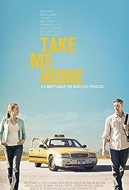 Take Me Home (2011) 720p