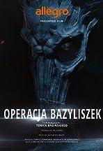 Polish Legends: Operacja Bazyliszek