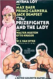 The Prizefighter and the Lady (1933) Poster - Movie Forum, Cast, Reviews