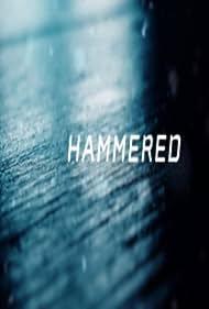 Hammered (2009)