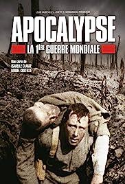 Apocalypse la 1ère Guerre mondiale Poster