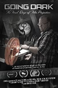 Movies videos download Going Dark: The Final Days of Film Projection [480i]