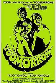 Toomorrow (1970) Poster - Movie Forum, Cast, Reviews
