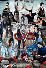 The Vampire Diaries: Forever Yours(2017) Poster - TV Show Forum, Cast, Reviews