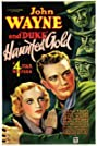 Haunted Gold (1932) Poster