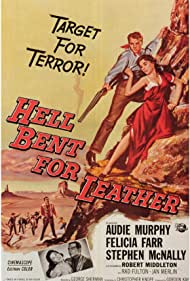 Hell Bent for Leather (1960) Poster - Movie Forum, Cast, Reviews