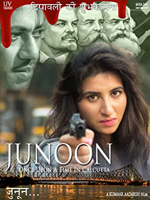 JUNOON: Once Upon A Time In Calcutta movie, song and  lyrics