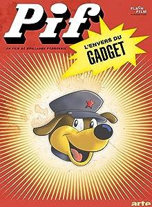 Great movie sites to watch online Pif, l'envers du gadget [hd720p]