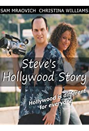 Steve's Hollywood Story