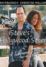 Steve's Hollywood Story