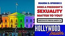 MENSAJES DE AMÉRICA 2: ¿Te importaría la sexualidad de un presidente?