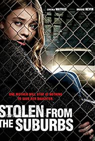 Stolen from the Suburbs (2015)