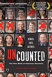 Uncounted: The New Math of American Elections (2008) Poster - Movie Forum, Cast, Reviews