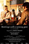 Meetings with a Young Poet (2013)