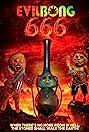 Evil Bong 666 (2017) Poster