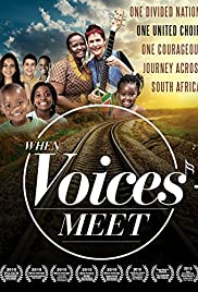 When Voices Meet: One Divided Country; One United Choir; One Courageous Journey Poster