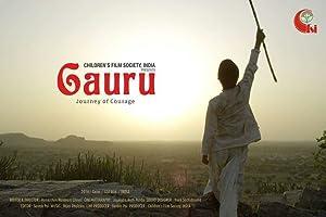 Gauru: Journey of Courage movie, song and  lyrics