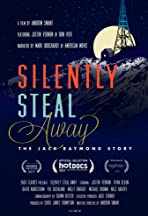 Silently Steal Away