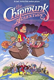 The Chipmunk Adventure (1987) Poster - Movie Forum, Cast, Reviews