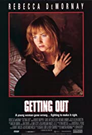 Getting Out(1994) Poster - Movie Forum, Cast, Reviews