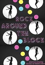 Rock Around the Block