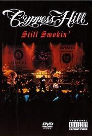 Cypress Hill: Still Smokin' Poster