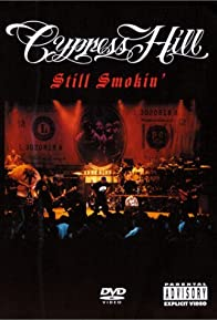 Primary photo for Cypress Hill: Still Smokin'