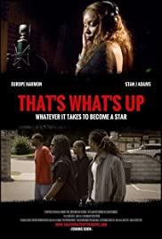 That's What's Up Poster