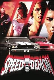 Speed Demon (2003) Poster - Movie Forum, Cast, Reviews