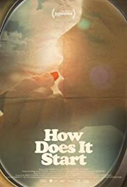 How Does It Start Poster