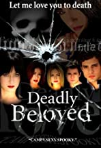 Deadly Beloved