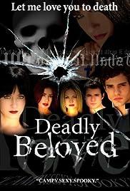 Deadly Beloved Poster