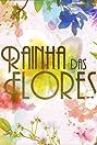 Rainha das Flores (2016) Poster