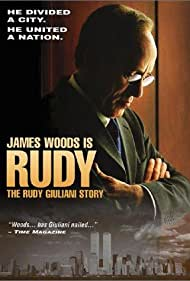 James Woods in Rudy: The Rudy Giuliani Story (2003)