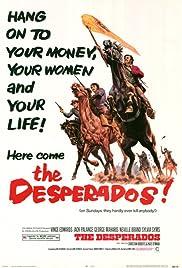The Desperados(1969) Poster - Movie Forum, Cast, Reviews