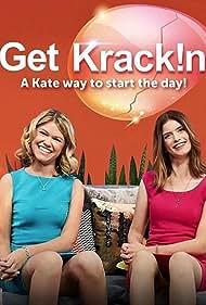 Kate McCartney and Kate McLennan in Get Krack!n (2017)