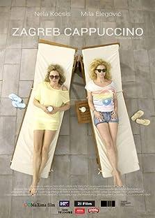 Zagreb Cappuccino (2014)