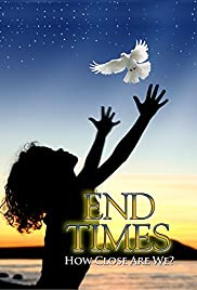 End Times How Close Are We? Poster