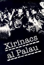 Xirinacs al Palau Poster