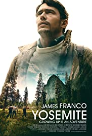 Yosemite (2015) Poster - Movie Forum, Cast, Reviews