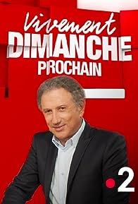 Primary photo for Vivement dimanche prochain