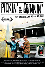 Pickin' & Grinnin' (2010) Poster - Movie Forum, Cast, Reviews