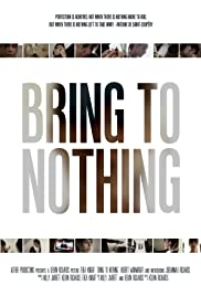Bring to Nothing Poster