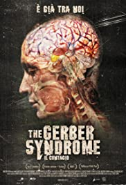 The Gerber Syndrome: il contagio Poster