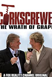Corkscrewed: The Wrath of Grapes Poster