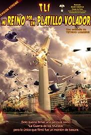 TL-1 Mi reino por un platillo volador Poster