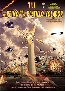 HD movie direct single link download TL-1 Mi reino por un platillo volador Argentina [720x594]
