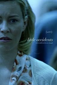 Little Accidents (2016) Poster - Movie Forum, Cast, Reviews
